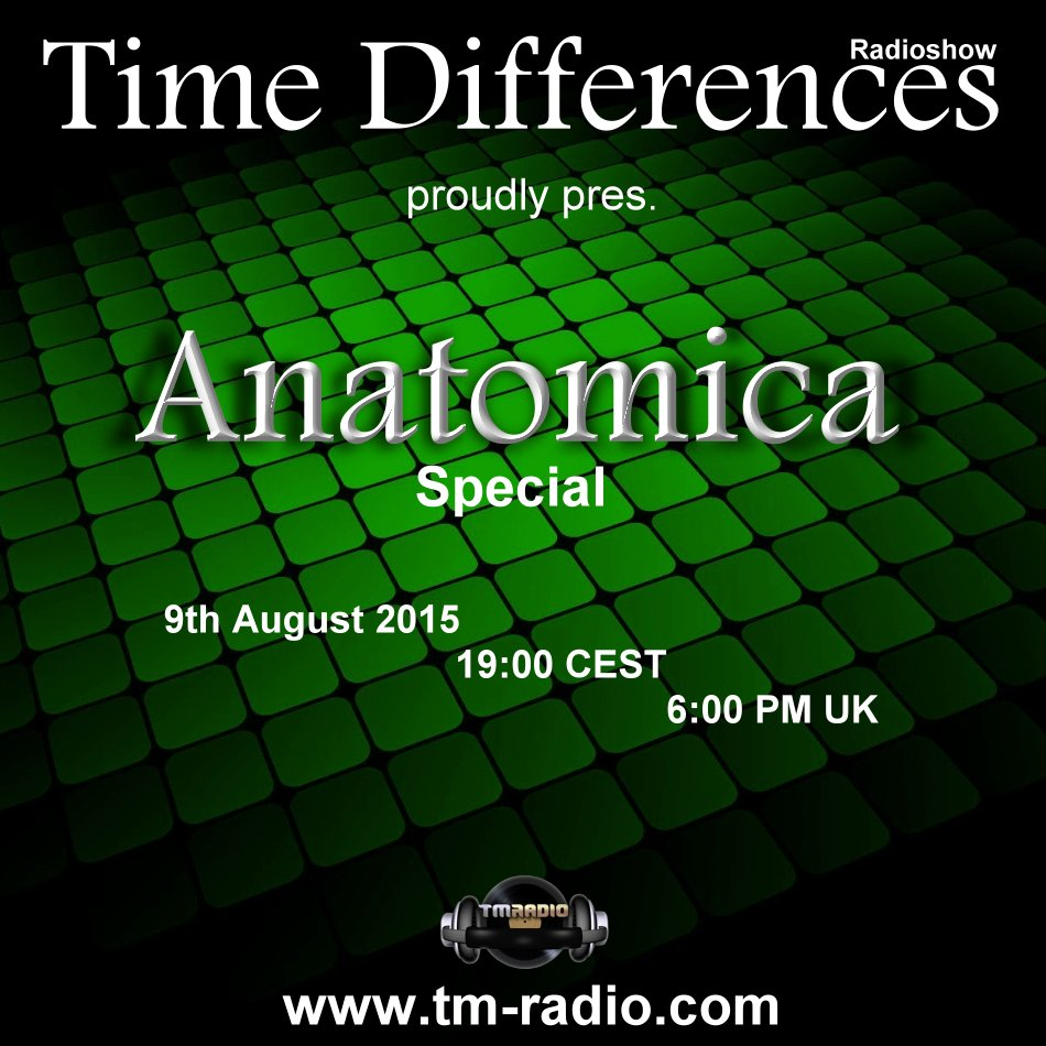 Time Differences :: Time Differences Radioshow pres. ANATOMICA Special (aired on August 9th, 2015) banner logo
