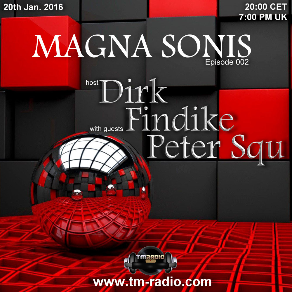 Magna Sonis :: Episode 002, hosted by Dirk (aired on January 20th, 2016) banner logo