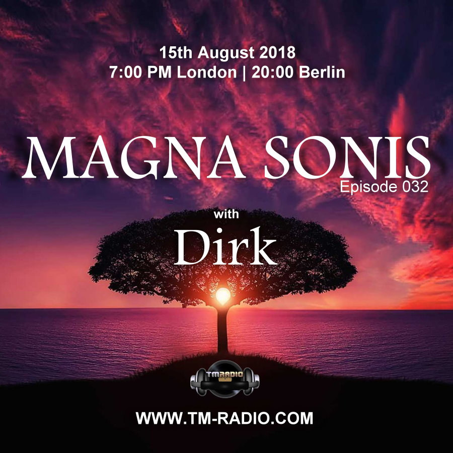 Magna Sonis :: Episode 032, 2 hours with Dirk (aired on August 15th, 2018) banner logo