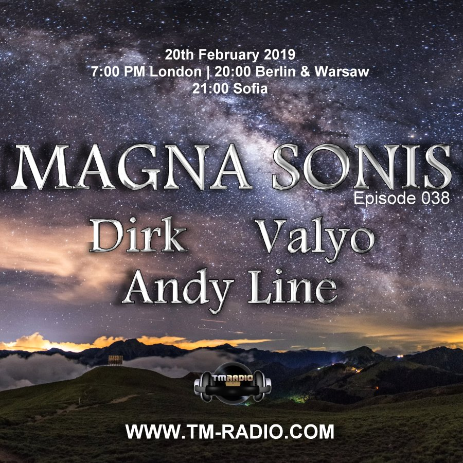 Magna Sonis :: Episode 038, with guests Andy Line, Valyo and host Dirk (aired on February 20th, 2019) banner logo