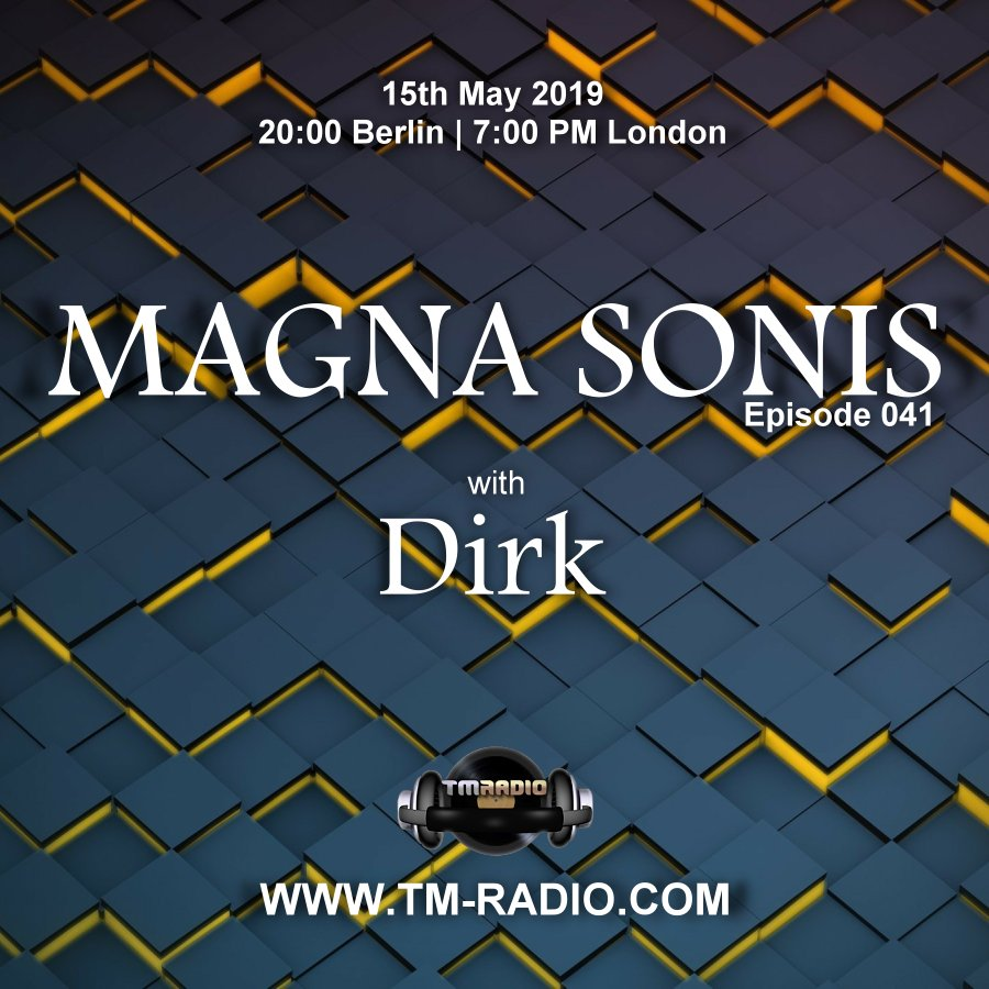 Magna Sonis :: Episode 041, with host Dirk (aired on May 15th, 2019) banner logo