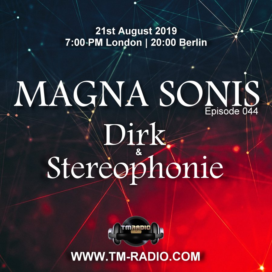 Magna Sonis :: Episode 044, with guest Stereophonie and host Dirk (aired on August 21st, 2019) banner logo