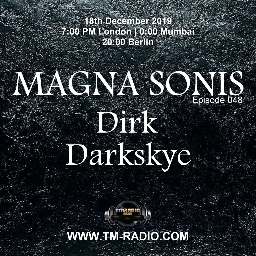 Magna Sonis :: Episode 048, with guest Darkskye and host Dirk (aired on December 18th, 2019) banner logo