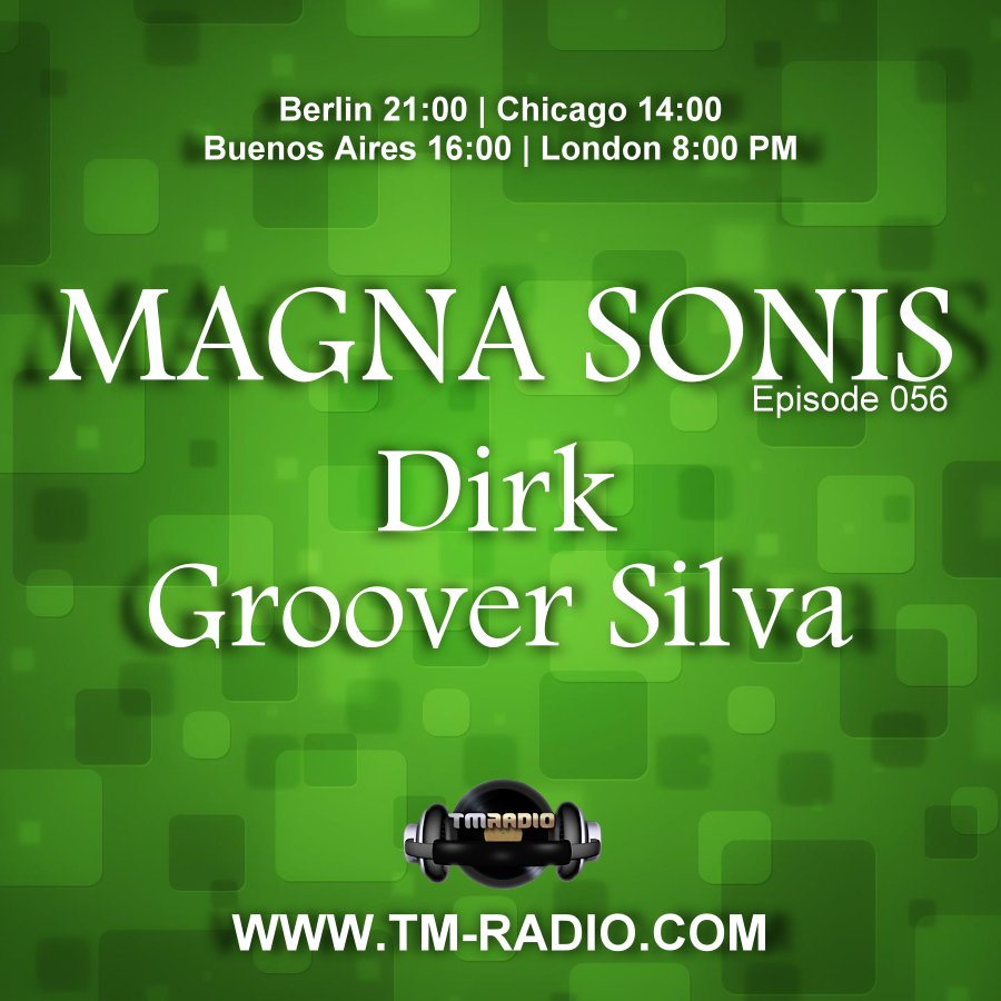 Magna Sonis :: Episode 056, with guest Groover Silva & host Dirk (aired on August 19th, 2020) banner logo