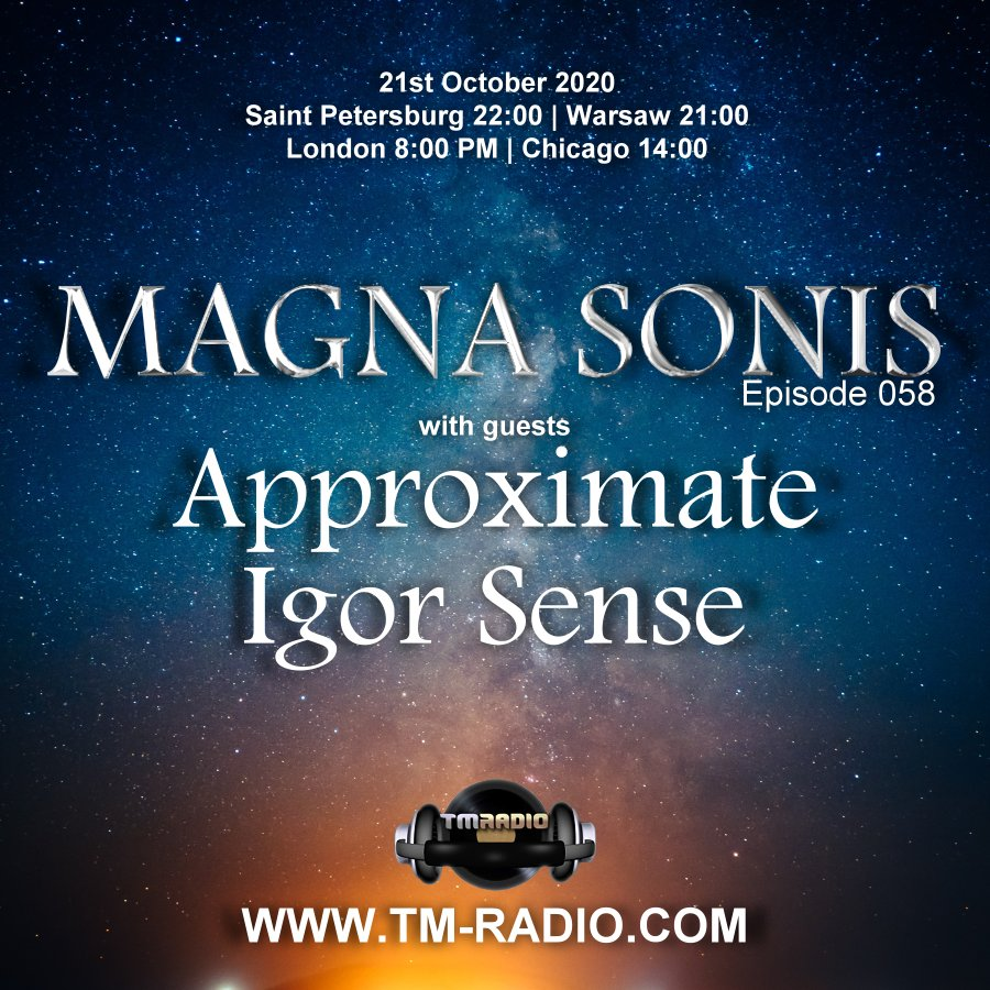 Magna Sonis :: Episode 058, with guests Igor Sense & Approximate (aired on October 21st, 2020) banner logo