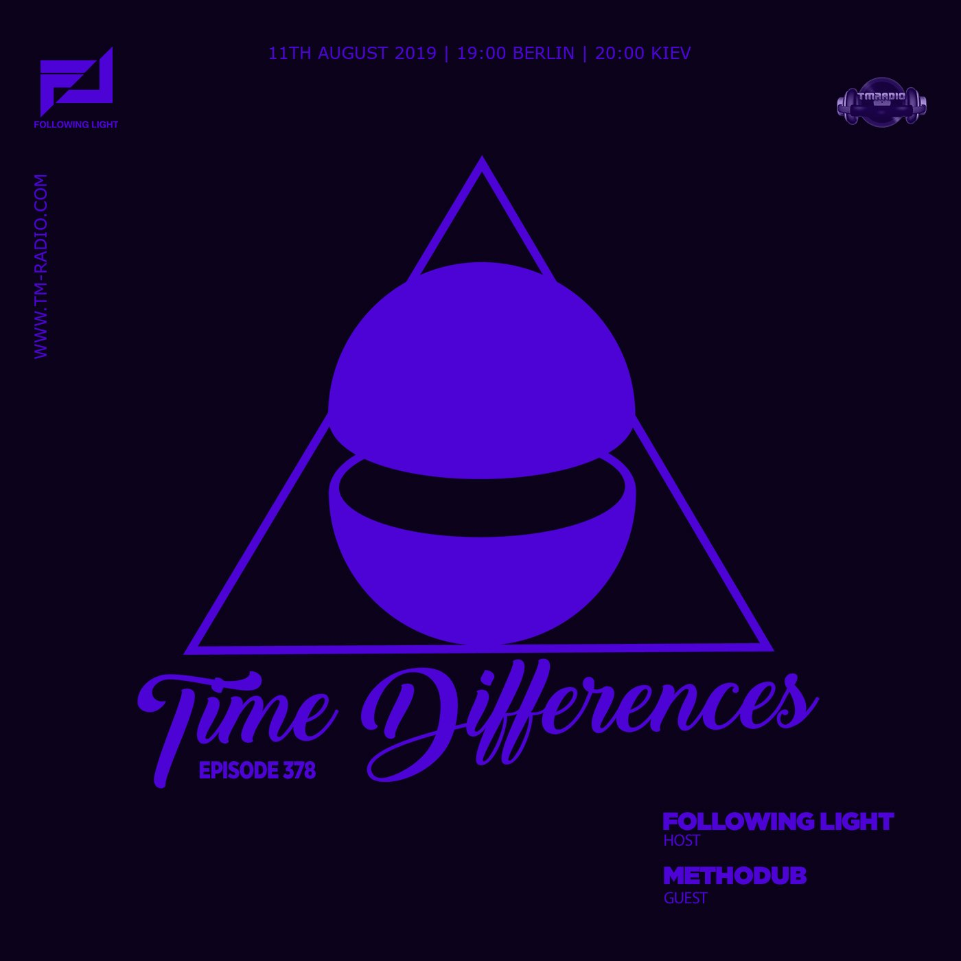 Time Differences :: Episode 378, with host Following Light and guest Methodub (aired on August 11th) banner logo