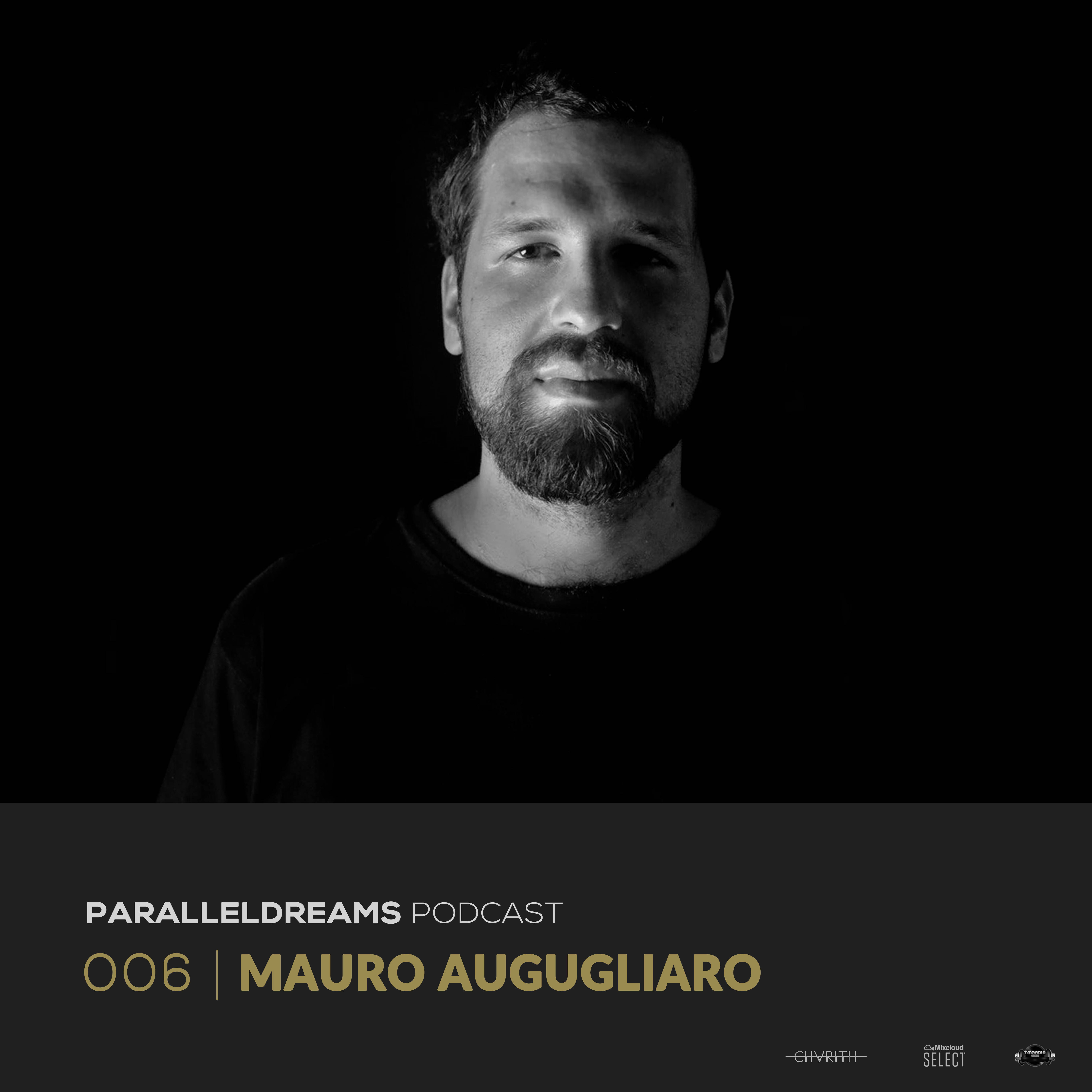 Parallel Dreams :: Episode 006 | MAURO AUGUGLIARO (aired on June 5th, 2020) banner logo