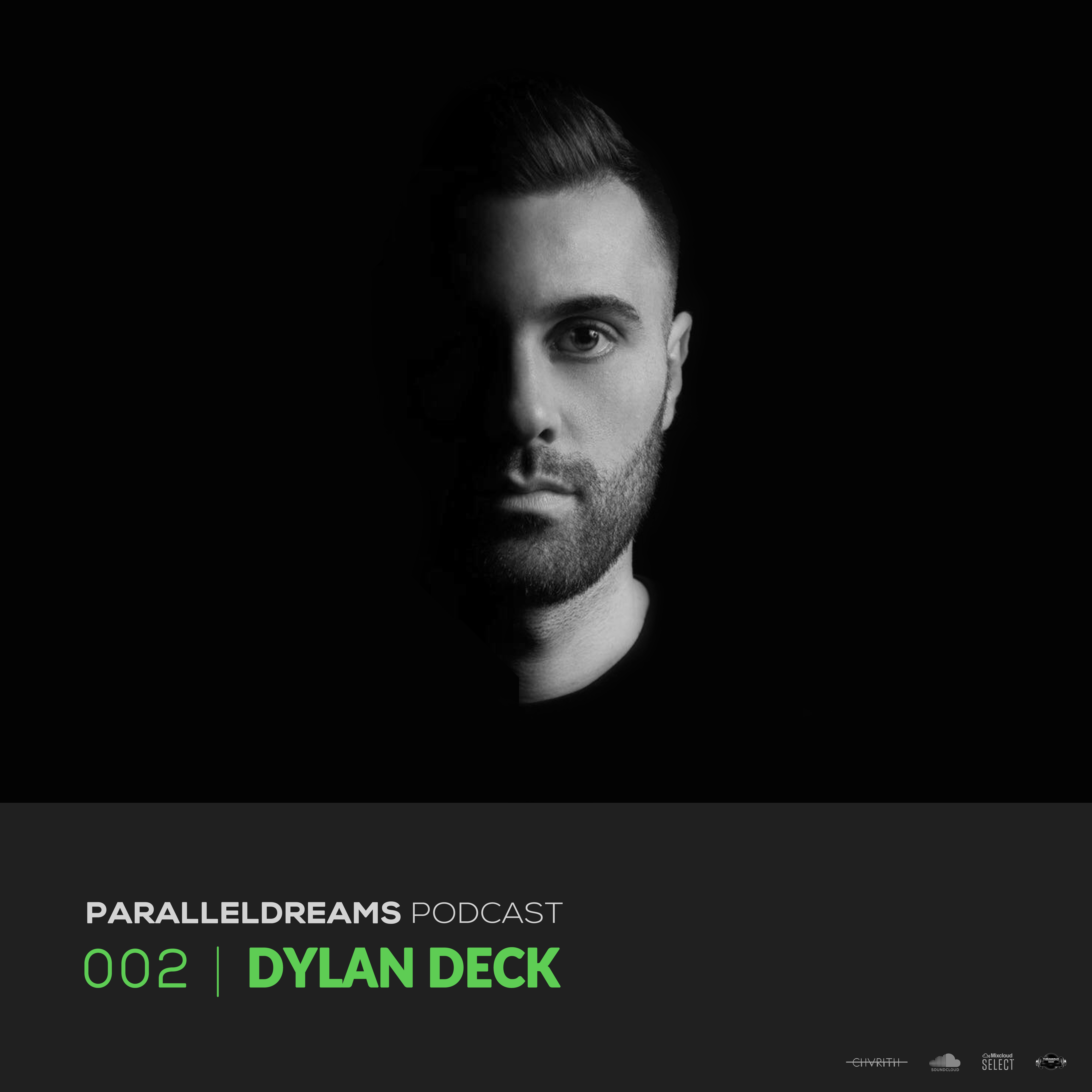 Parallel Dreams :: Episode 002 | DYLAN DECK (aired on February 7th, 2020) banner logo