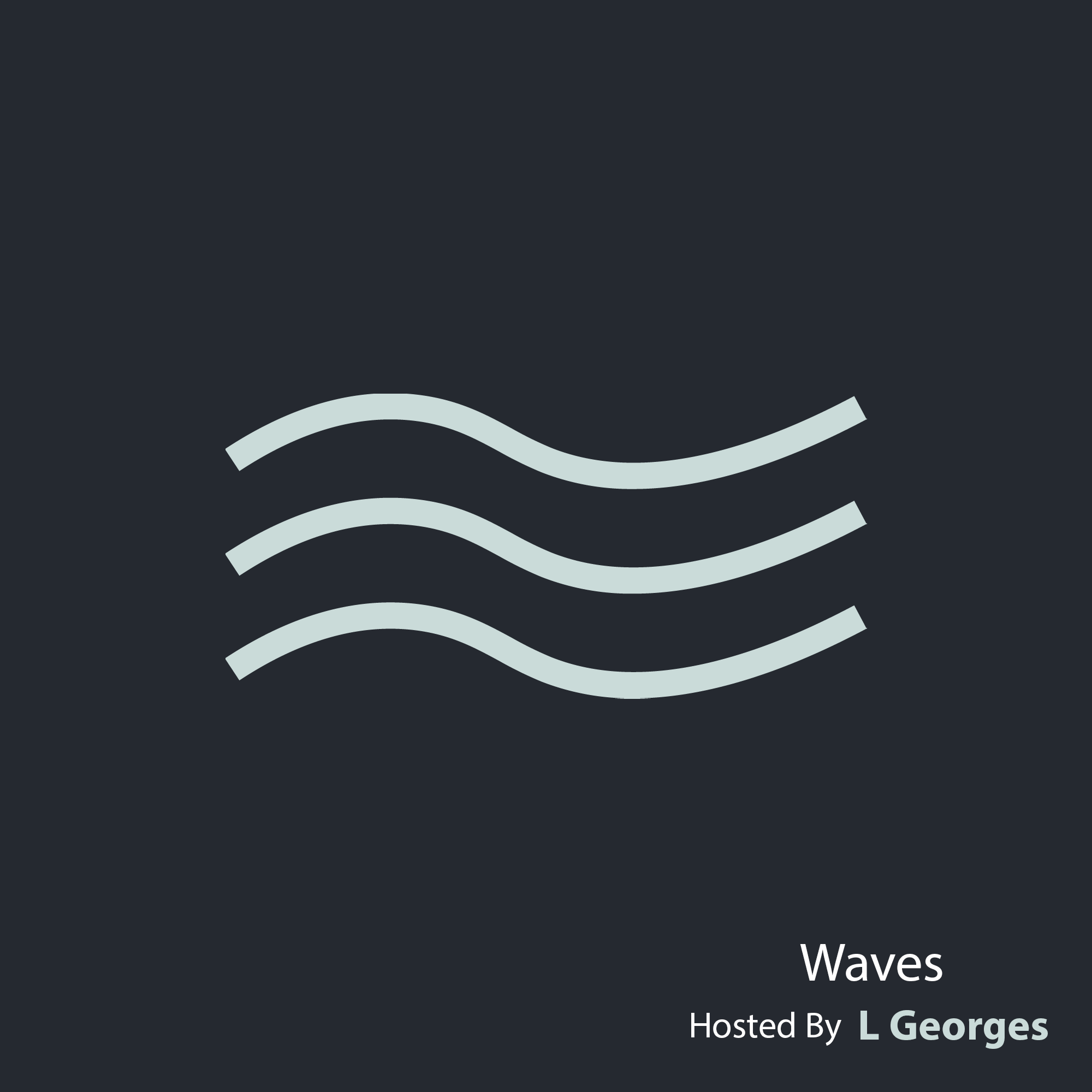 Waves :: L Georges - Waves - Act 004 [Christmas Edition] (aired on December 25th, 2020) banner logo