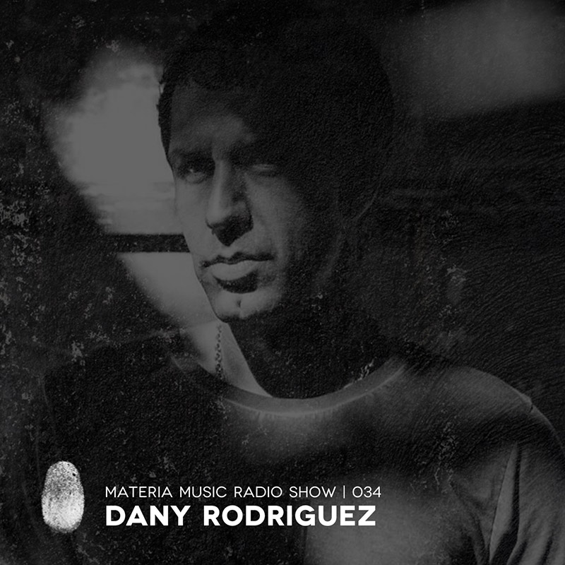 Episode 035, guest mix Dany Rodriguez (from July 7th, 2018)