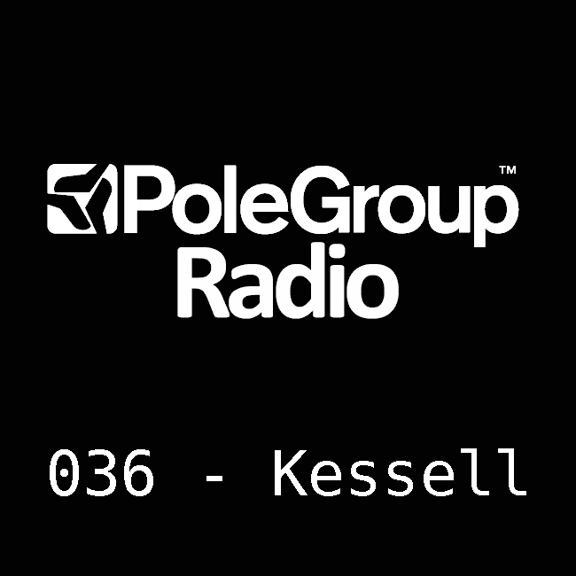 PoleGroup Radio :: Episode 036, guest Kessell (aired on March 19th) banner logo