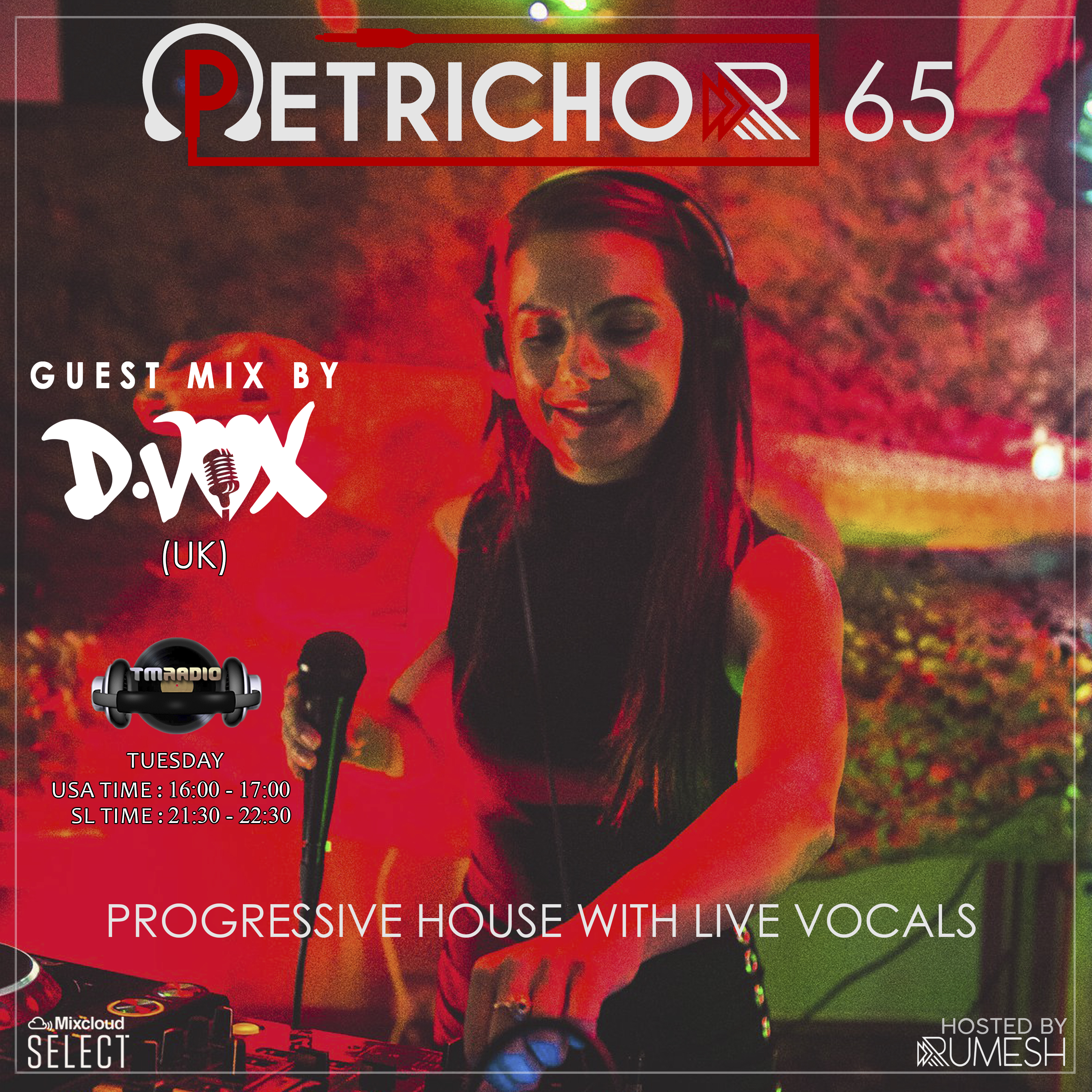 Petrichor 65 guest mix by D-Vox (UK) (from February 4th)