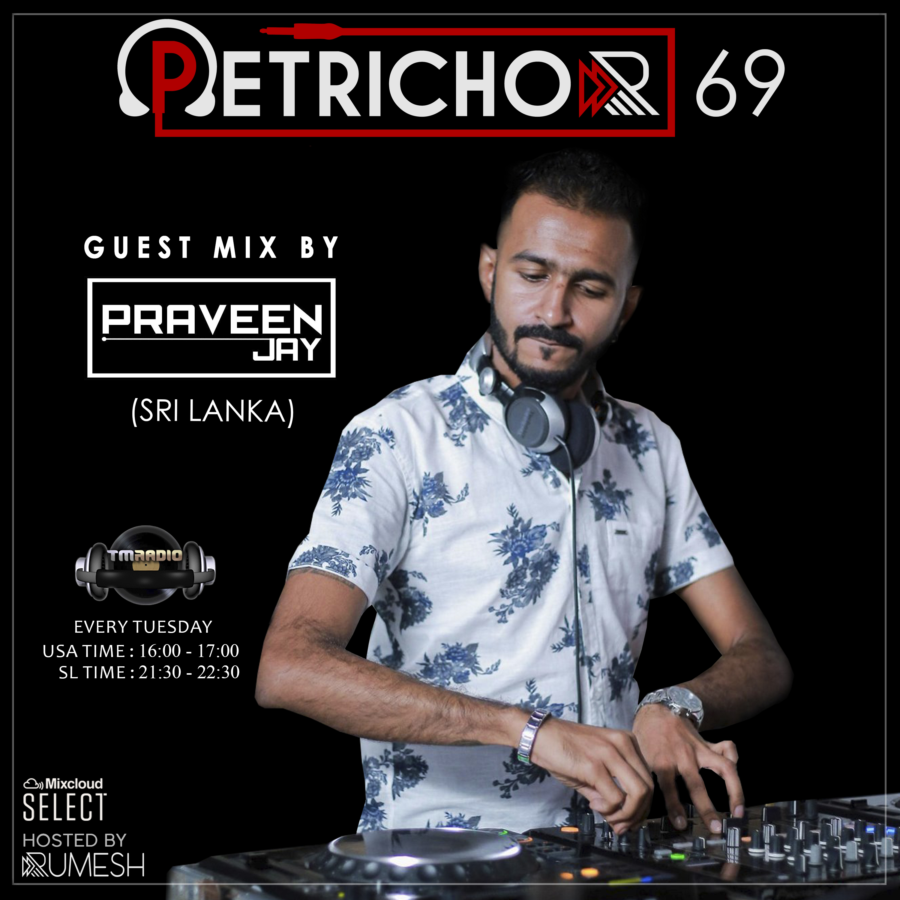 Petrichor :: Petrichor 69 guest mix by Praveen Jay (Sri Lanka) (aired on March 3rd) banner logo
