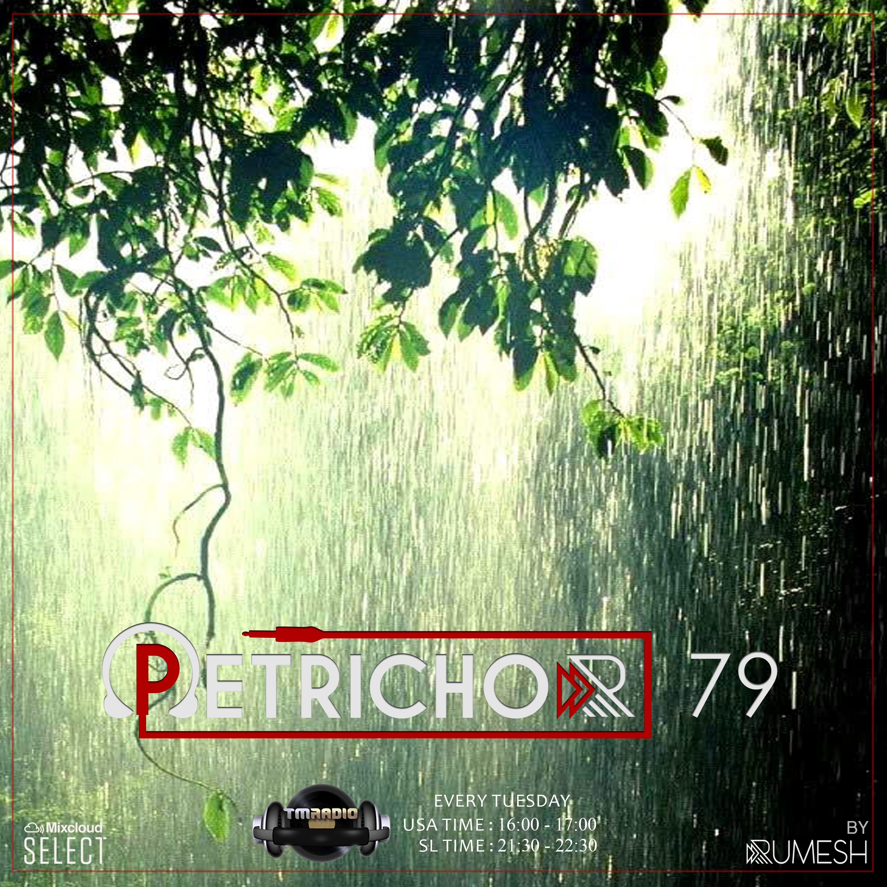 Petrichor :: Petrichor 79 by Rumesh (aired on May 12th, 2020) banner logo