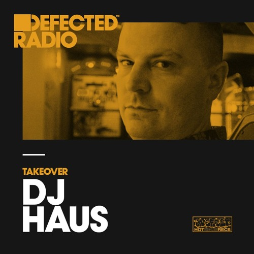 Defected Radio :: DJ Haus Takeover (aired on January 14th, 2018) banner logo