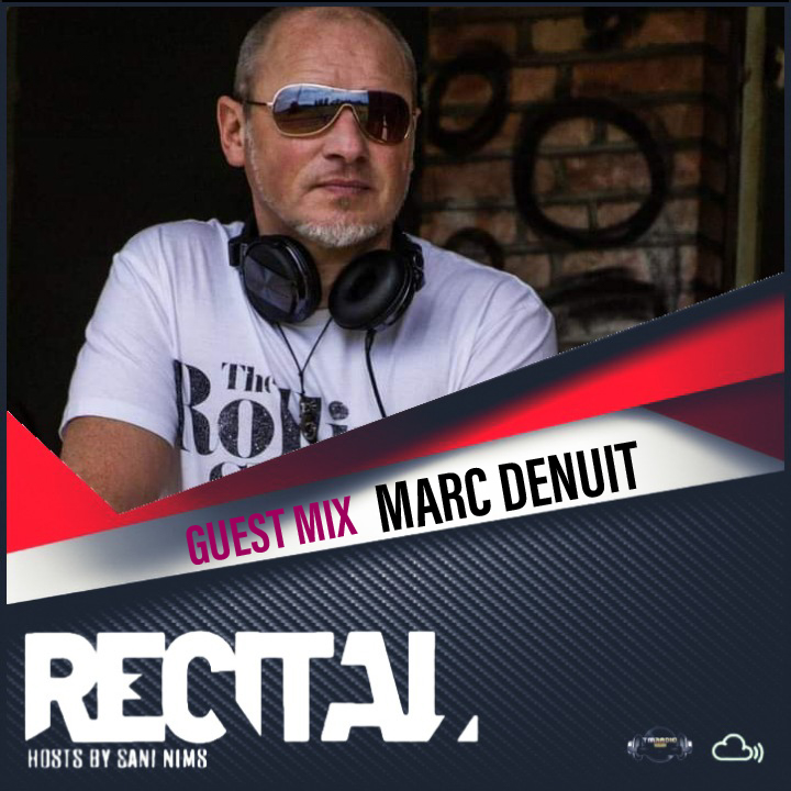 Recital :: RECITAL EP 38 GUEST MIX BY MARC DENUIT   ON TM RADIO  HOSTS BY SANI NIMS (aired on May 2nd) banner logo