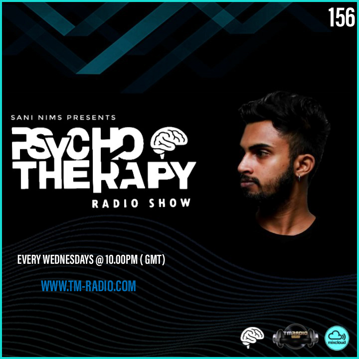 PSYCHO THERAPY EP 156 BY SANI NIMS ON TM RADIO (from September 29th)