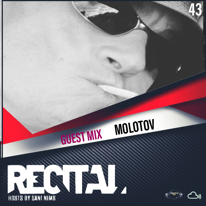 Recital :: RECITAL EP 43 GUEST MIX BY MOLOTOV  ON TM RADIO  HOSTS BY SANI NIMS (aired on October 17th) banner logo