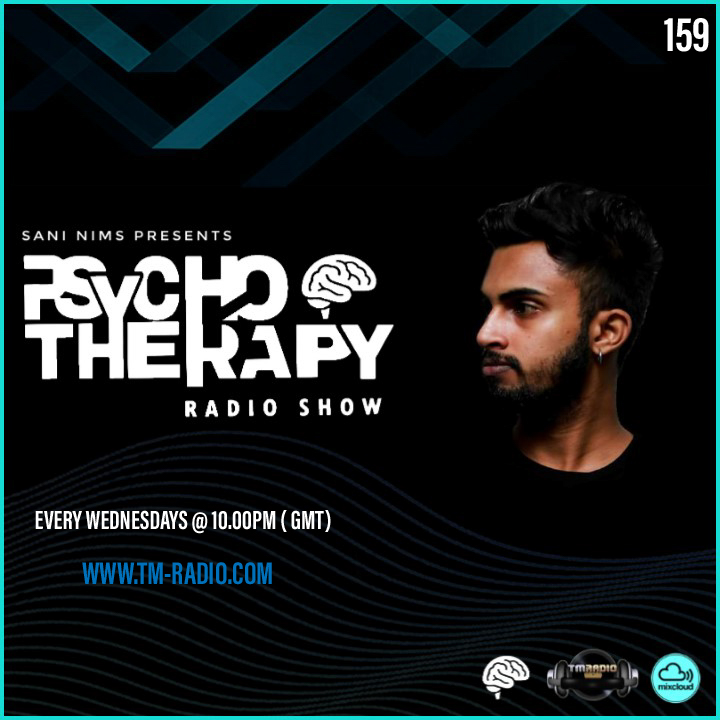 PSYCHO THERAPY EP 159 BY SANI NIMS ON TM RADIO (from October 20th)
