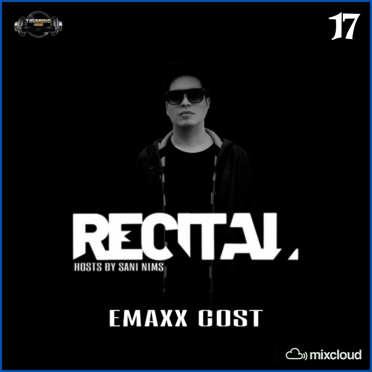 Recital :: RECITAL EP 17 GUEST MIX BY EMAXX COST ON TM RADIO HOSTS BY SANI NIMS (aired on January 19th, 2020) banner logo
