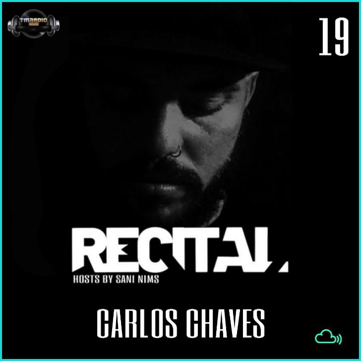 Recital :: RECITAL EP 19 BY GUEST MIX CARLOS  CHAVES (aired on February 16th) banner logo