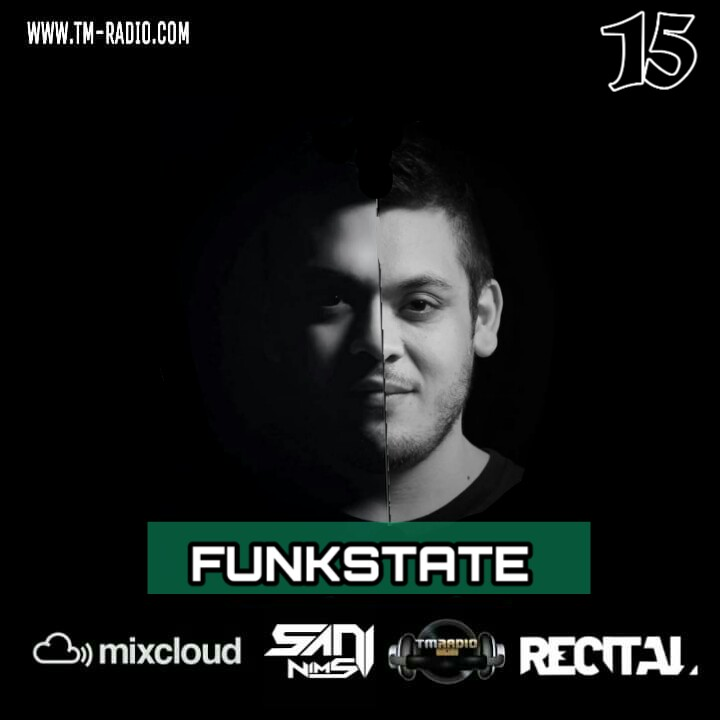 Recital :: RECITAL EP 15 GUEST MIX BY FUNKSTATE HOSTS BY SANI NIMS ON TM RADIO (aired on December 15th, 2019) banner logo