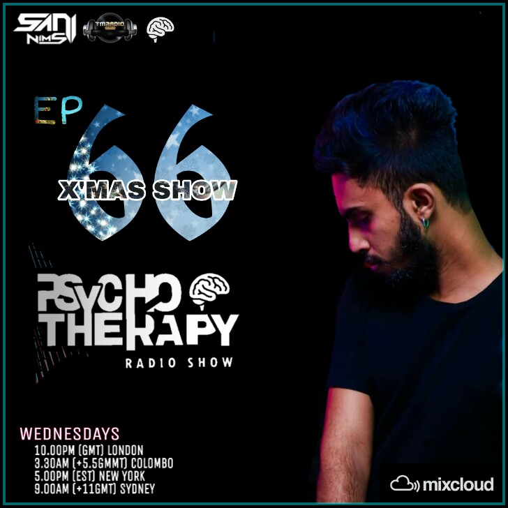 Psycho Therapy :: PSYCHO THERAPY EP 66 BY SANI  NIMS TM RADIO  X MAS DAY SHOW (aired on December 25th, 2019) banner logo