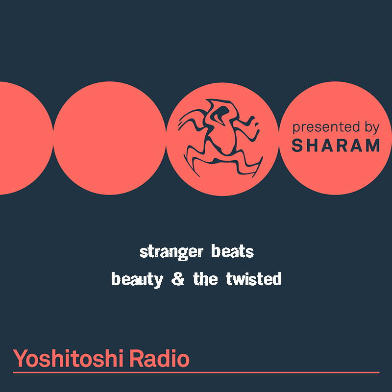 Yoshitoshi Radio :: Episode 035, Stranger Beats - Beauty and the Twisted (aired on April 1st, 2018) banner logo