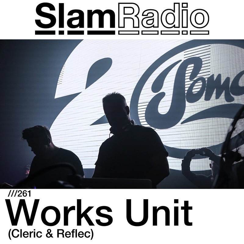 Slam Radio :: Episode 261, Works Unit (Cleric and Reflec) guest mix (aired on September 28th, 2017) banner logo