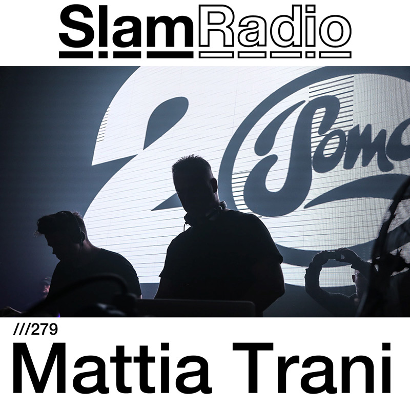 Slam Radio :: Episode 279, guest mix Mattia Trani (aired on February 1st, 2018) banner logo
