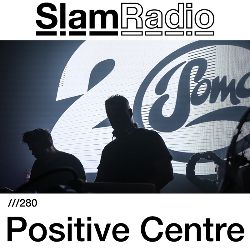 Slam Radio :: Episode 280, guest mix Positive Centre (aired on February 8th, 2018) banner logo