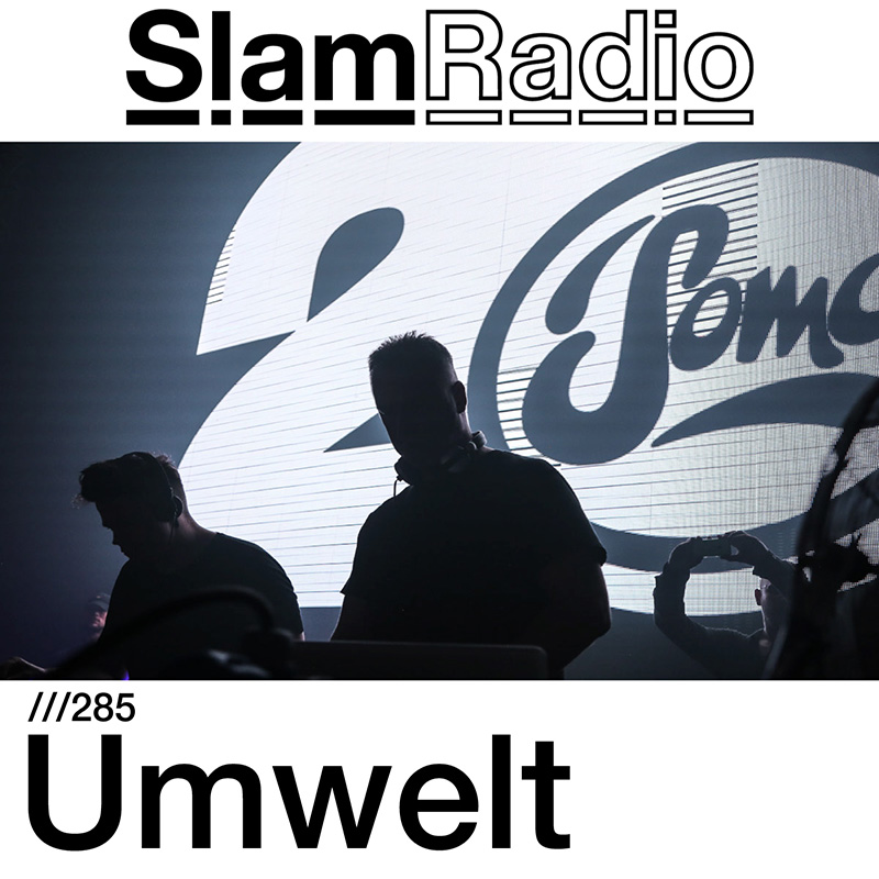 Slam Radio :: Episode 285, guest mix Umwelt (aired on March 15th) banner logo