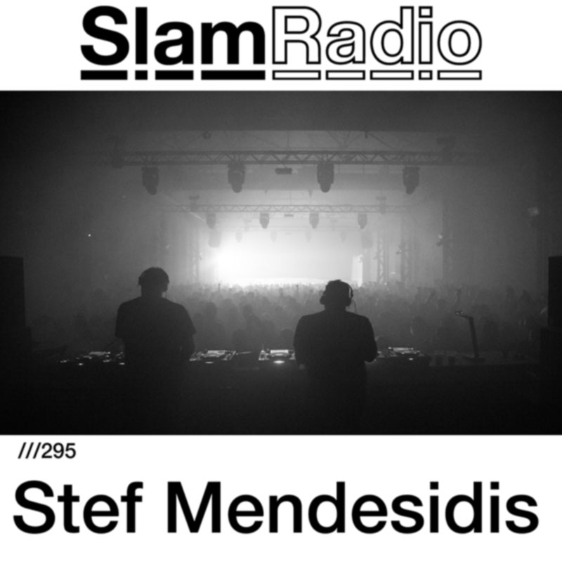 Slam Radio :: Episode 295, guest mix Stef Mendesidis (aired on May 24th, 2018) banner logo