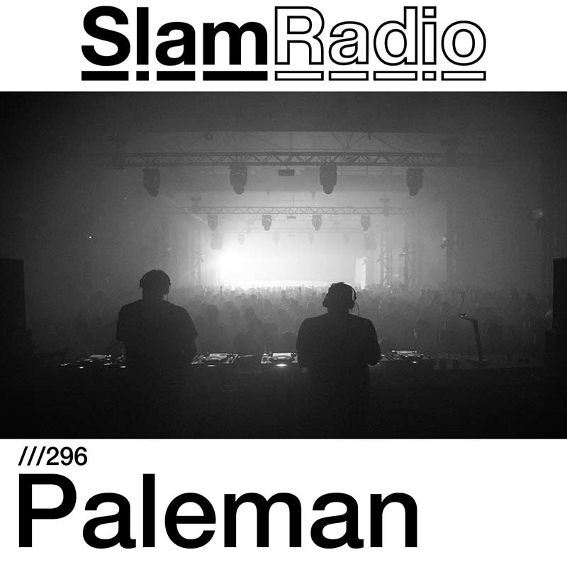 Slam Radio :: Episode 296, guest mix Paleman (aired on May 31st) banner logo