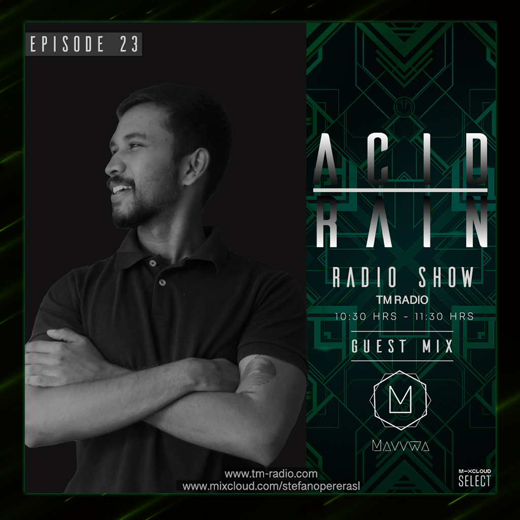 Acid Rain :: ACID RAIN - EP.23 - Guest Mix By Mavvwa (SL) (aired on August 7th, 2020) banner logo