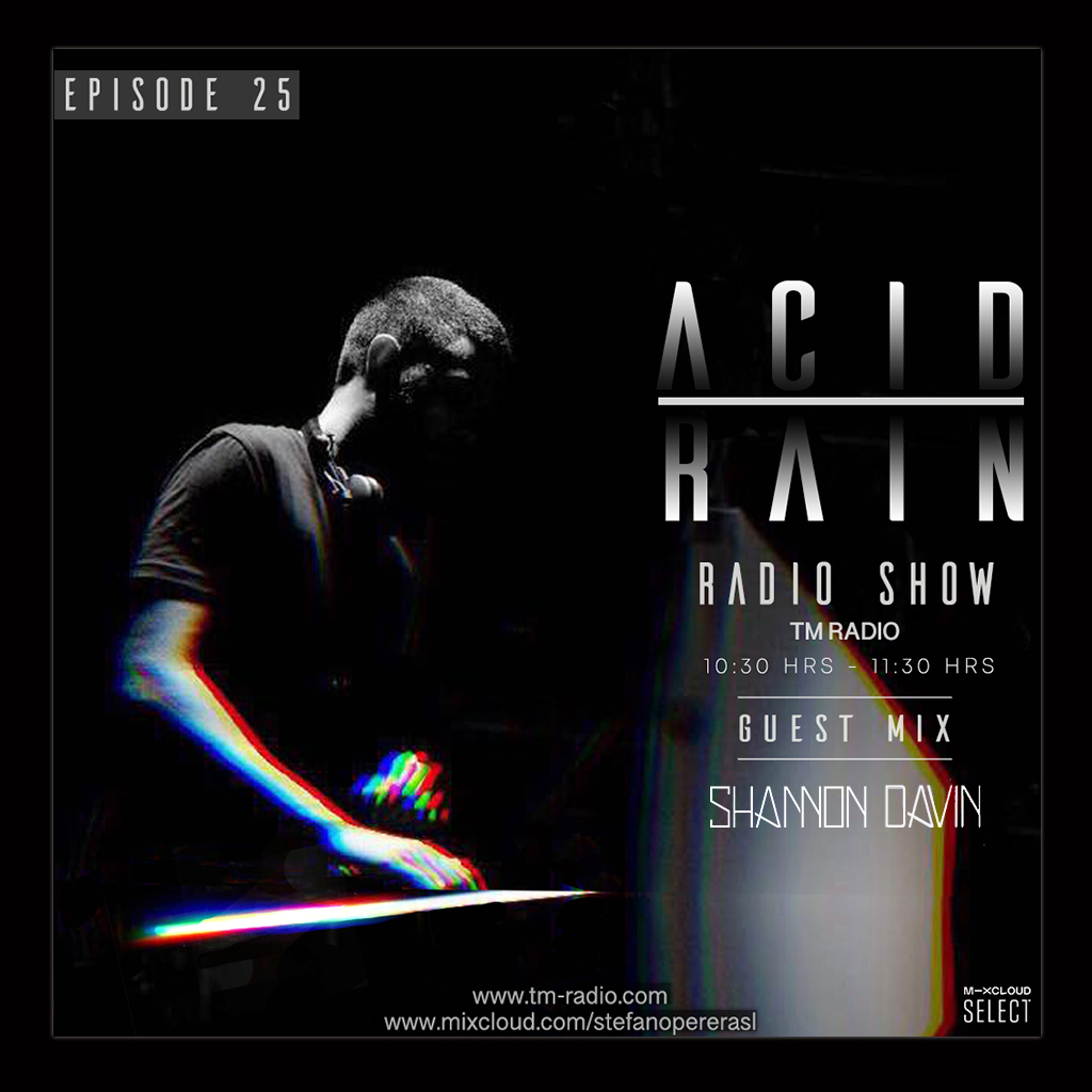 Acid Rain :: ACID RAIN - EP.25 - Guest Mix By Shannon Davin (aired on October 2nd, 2020) banner logo