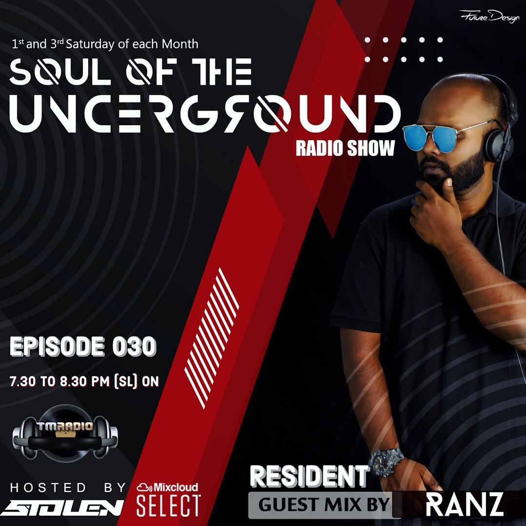 Soul of the Underground :: Episode 030 Guest Mix by RANZ (SL) (aired on August 7th) banner logo