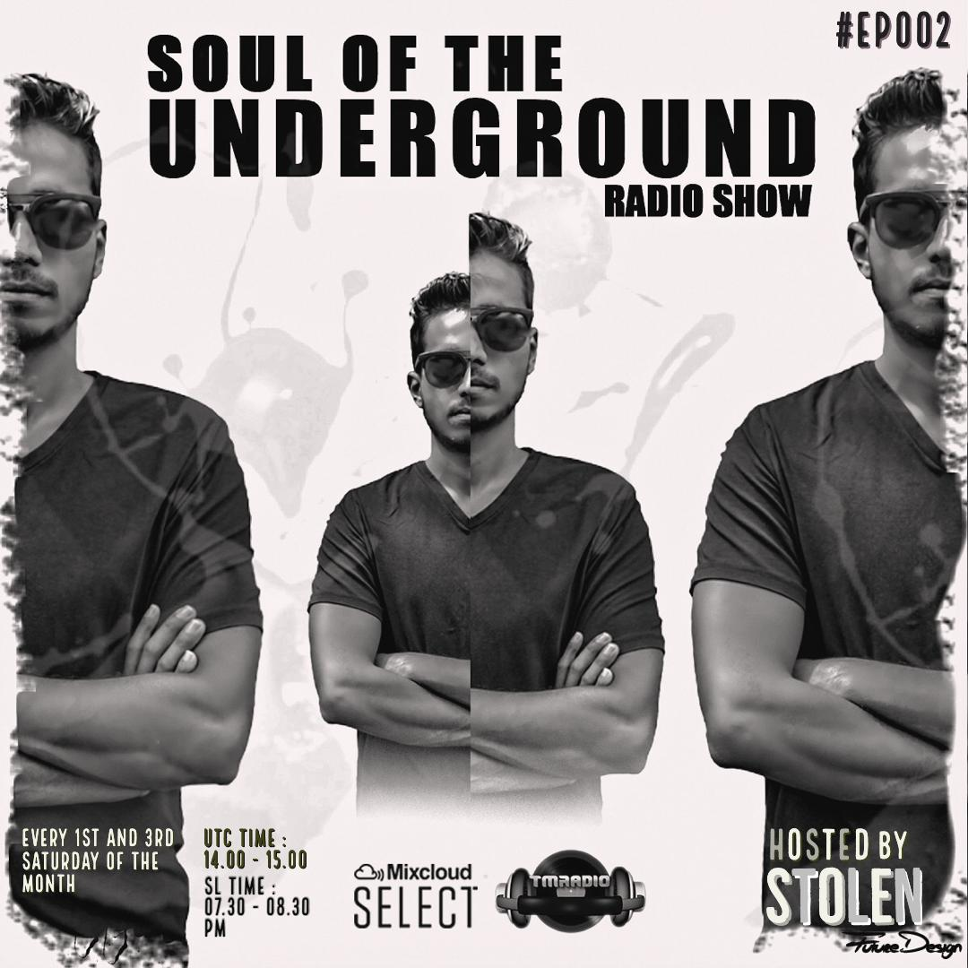 Soul of the Underground :: Soul Of The Underground with Stolen (SL)   TM Radio Show   EP002 (aired on June 6th, 2020) banner logo