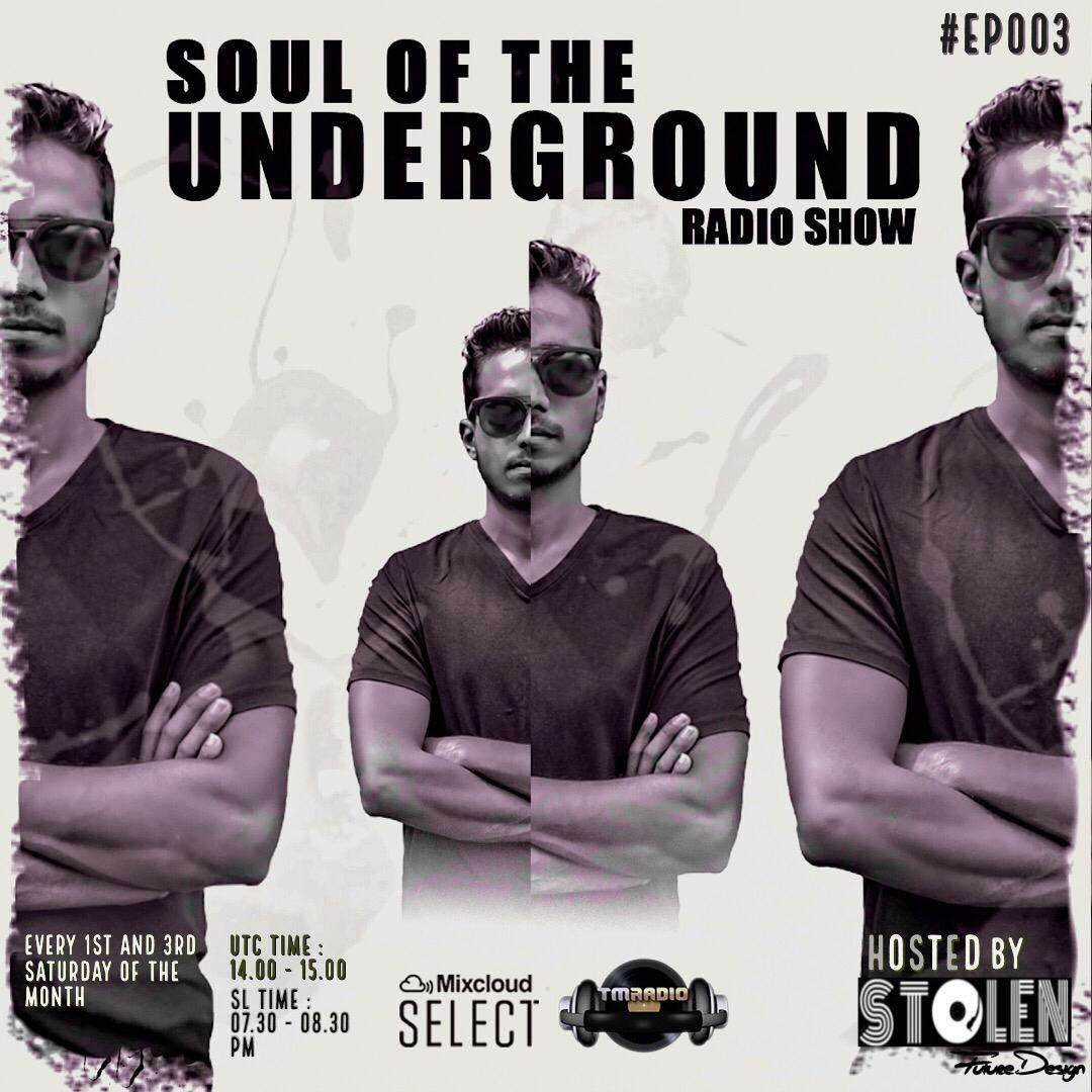 Soul of the Underground :: Soul Of The Underground with Stolen (SL)   TM Radio Show   EP003 (aired on June 20th, 2020) banner logo