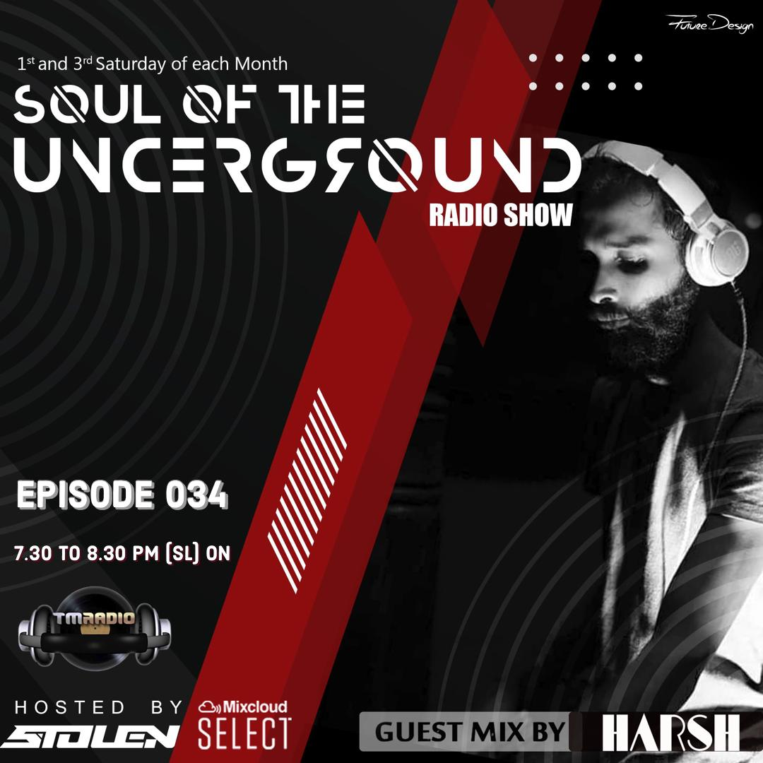 Soul of the Underground :: Episode 034 Guest mix by Harsh (aired on October 2nd) banner logo
