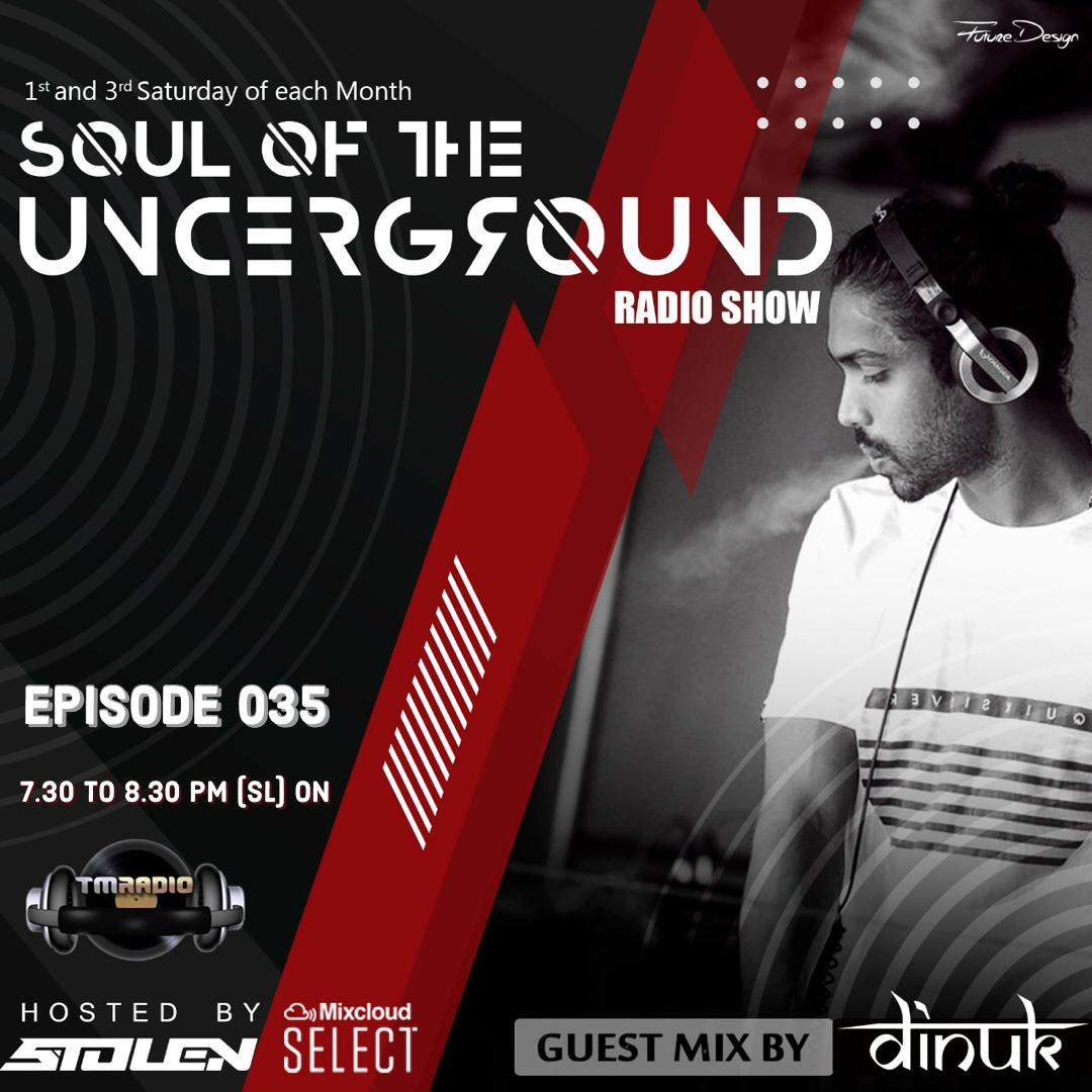 Soul of the Underground :: Episode 035 Guest mix by DINUK (aired on October 16th) banner logo