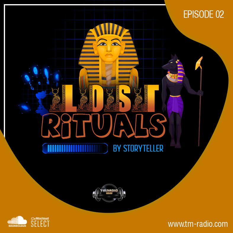 Lost Rituals :: Lost Rituals episode 02 by Storyteller on TM radio (aired on September 12th, 2020) banner logo
